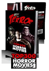 Best of Terror 2019: Top 300 Horror Movies