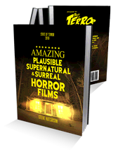 Amazing Plausible, Supernatural, and Surreal Horror Films