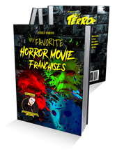 Streaks of Terror 2019: My Favorite Horror Movie Franchises
