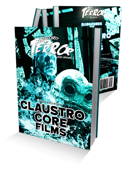 Subgenres of Terror 2020: Claustrocore Films