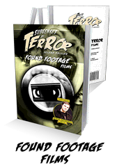 Subgenres of Terror, 2nd Edition: Found Footage Films